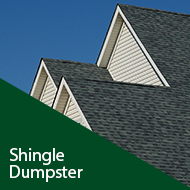 Shingle Dumpster